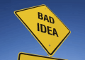 The Law of Bad Ideas